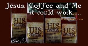 """Реклама на компанията """"His Coffee Co."""", която продава """"християнско"""" кафе (http://www.hiscoffeeco.com)."""
